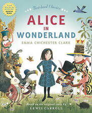 Alice in Wonderland by Emma Chichester Clark, Lewis Carroll - New paperback Book