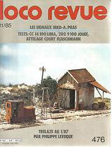 LOCO REVUE N°476 SIGNAUX MKD-A.PRAS /2D2 9100 JOUEF /TRELAZE AU 1/87 / ATTELAGE