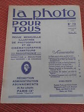 REVUE LA PHOTO POUR TOUS - REVUE D'ART N 73 année 1930 ( ref 48 )