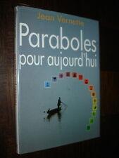 PARABOLES POUR AUJOURD'HUI - Jean Vernette 1992