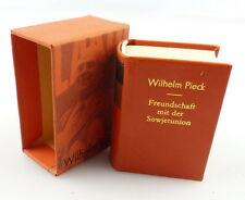 Minibuch : Wilhelm Pieck,Freundschaft mit der Sowjetunion,Dietz  Berlin 81 /r598