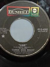 """THREE DOG NIGHT 45 RPM """"Liar"""" & """"Can't Get Enough of It"""" VG- condition"""