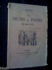G. Monprofit Les Murs de Paris en avril 1873 E/O envoi signé 1873 Politique