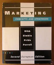 Marketing: Concepts and Strategies by Sally Dibb, O. C. Ferrell, William M. Prid