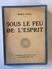 SOUS LE FEU DE L'ESPRIT 1924 MARIE POTEL SYNTHESE PHILOSOPHIQUE MYSTIQUE