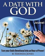 A Date with God Journal: Turn Your Daily Devotional Into an Hour of Power (Paper