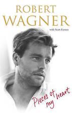 Pieces of My Heart,Wagner, Robert,New Book mon0000018473
