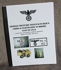 German WW II Manufactures Codes and WaffenAmt numbers 1930 - 1945