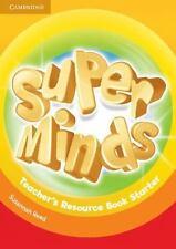 Super Minds Teacher's Resource Book Starter (Paperback or Softback)