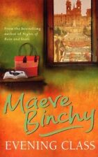 Evening Class Maeve Binchy Good Book ISBN 1407235133