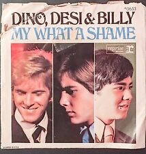 DINO DESI & BILLY -  My What a Shame (Reprise PROMO 0653) Picture Sleeve - Rare