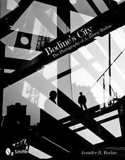 Bodine's City: The Photography of A. Aubrey Bodine-ExLibrary