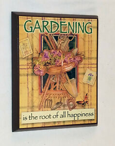 """GARDENING IS THE ROOT OF ALL HAPPINESS"" WALL HANGING- 3D, 4 1/2"" x 6""- NEW"
