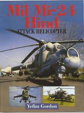 MIL MI-24 HIND, ATTACK HELICOPTER., Gordon, Yefim & Dmitriy Komissarov., Used; V