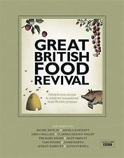The Great British Food Revival: Blanche Vaughan, Michel Roux Jr, Angela Hartnett, Gregg Wallace, Clarissa Dickson Wright, Hairy Bikers by Blanch Vaughan (Hardback, 2011)