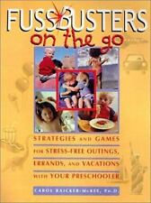 Fussbusters on the Go : Strategies and Games for Stress-Free Outings,...
