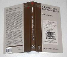 Stefano Zambon ALLE ORIGINI DELLA REVISIONE CONTABILE - Il Mulino 1997