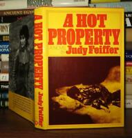 Feiffer, Judy A HOT PROPERTY  1st Edition 1st Printing