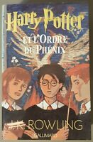 Harry Potter et l'Ordre du Phénix, Editions Gallimard, J.K. Rowling, 2003. NEUF.