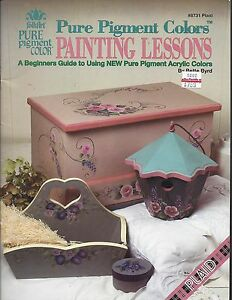 PURE PIGMENT COLORS PAINTING LESSONS ~ BETTE BYRD