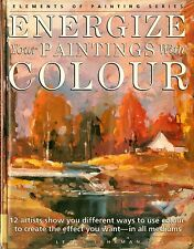 Energize Your Paintings with Color by Lewis B. Lehrman (1993, Hardcover) (C39)