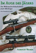IM AUGE DES JÄGERS Wehrmachts-Scharfschütze Sepp Allerberger Scharfschützen Buch