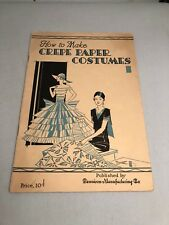 Vintage 1930 Dennison How to  Crepe Paper Costumes , birds, flowers, etc .