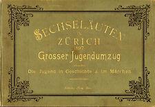 Suisse-Carnaval : SECHSELÄUTEN in ZURICH, 1897. 30 grandes planches