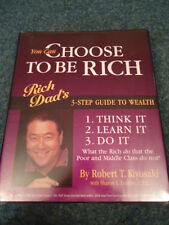 Rich Dad's You Can Choose To Be Rich 3-Step Guide To Wealth Robert Kiyosaki