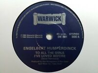 "Engelbert Humperdinck - To All The Girls I've Loved Before 7"" Vinyl Single"