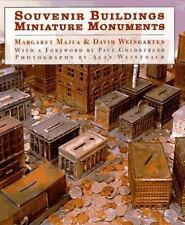 Souvenir Buildings Miniature Monuments: From the Collection of Ace Architects M
