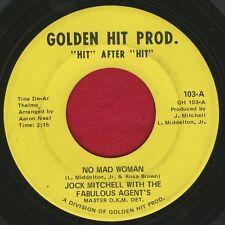 "JOCK MITCHELL & FABULOUS AGENTS ""No Mad Woman""  Golden Hit Prod 103 VG+"