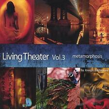 V/A, LIVING THEATER VOL. 3 - METAMORPHOSIS, US 14 TRACK CD ALBUM FROM 2003, S/S
