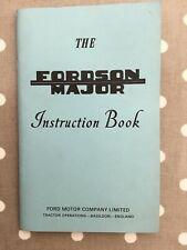 THE NEW FORDSON MAJOR Tractor INSTRUCTION BOOK  (Manual)