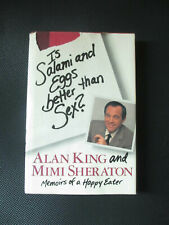 Is Salami and Eggs Better Than Sex?  Memoirs of a Happy Eater Signed Alan King