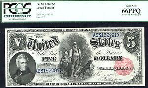 1880, $5 FR 80 Large Size Legal , Courtesy Autograph PCGS 66 PPQ-RARE-9 KNOWN