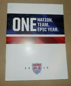 One Nation One Team One Epic Year - 2015 US Women's Men Soccer Program & Photos