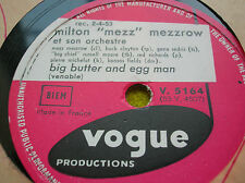 "78 rpm-Milton ""Mezz"" MEZZROW- Big butter and egg man VOGUE V 5164"