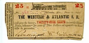 1862.  .25      Atlanta, Georgia. Western & Atlantic Railroad.