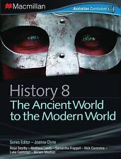 History 8 - The Ancient to the Modern World by Joanna Clyne (Paperback, 2012)