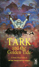 Tark and the Golden Tide by Colum MacDonnell-UK Printing-1977-Don Maitz Cover