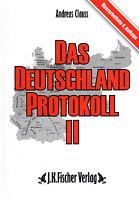 DAS DEUTSCHLAND PROTOKOLL II - Buch von Andreas Clauss - J.K. Fischer Verlag