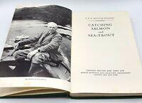 Catching Salmon & Sea-Trout by G P R Balfour Kennear - 1960 - VGC