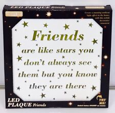 LED Light Up Sign Plaque Light - Friends Are Like Stars You Don't Always See The