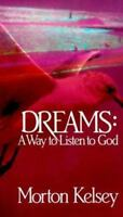 Dreams: A Way to Listen to God (English and German Edition) by Morton Kelsey