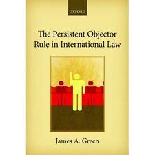 The Persistent Objector Rule in International Law 9780198704218 (Hardback, 2016)