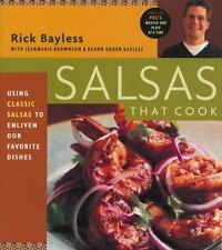 Salsas That Cook: Using Classic Salsas To Enliven Our Favorite Dishes (1998-SC)
