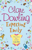 Expecting Emily by Clare Dowling, Good Used Book (Paperback) FREE & FAST Deliver