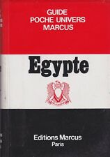 EGYPTE - GUIDE POCHE UNIVERS AUX ÉDITIONS MARCUS 1986