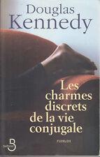 C1 USA Douglas Kennedy LES CHARMES DISCRETS DE LA VIE CONJUGALE Grand Format
